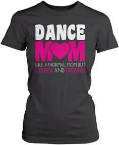 Loud and Proud Dance Mom mommy and me activities, dance moms pyramid thoughts, dance fashion Dance Moms Pyramid, Dance Mom Shirts, Cheer Mom, Comfy Hoodies, Men's Hoodies, Dance Fashion, Fashion Men, Cute Shirts, Team Shirts