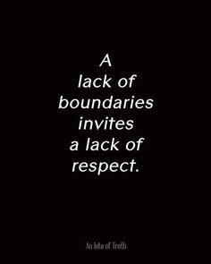 Boundaries...respect