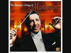 ▶ Mantovani & His Orchestra - Moulin Rouge - YouTube