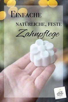 Natural dental care with the Zero-Waste toothpaste in solid .- Natürliche Zahnpflege mit der Zero-Waste Zahnpasta in fester Form homemade and natural dental care. The solid toothpaste is easy to apply and cares for the teeth. Mason Jar Crafts, Mason Jar Diy, Shampooing Diy, Zero Waste, Leave In, Baking Soda Uses, Mouthwash, Best Anti Aging, Dental Care