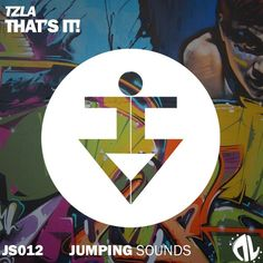 TZLA - That's It! (Original Mix) FREE D/L par JUMPING SOUNDS sur SoundCloud
