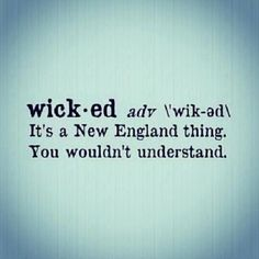 """Wicked Slang Origin: Why Does New England Say """"Wicked"""" And What Does It Mean?"""