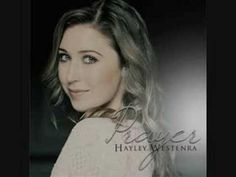 Hayley Westenra - The Prayer    With sing along lyrics!
