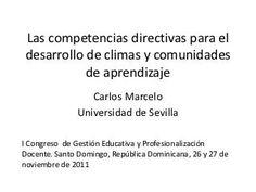 Las competencias directivas para el desarrollo de climas y #comunidades de #aprendizaje
