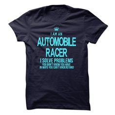 I am an Automobile Racer T Shirts, Hoodies. Get it now ==► https://www.sunfrog.com/LifeStyle/I-am-an-Automobile-Racer-17215341-Guys.html?57074 $23