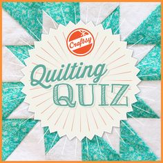 Novel techniques can make ordinary quilts into extraordinary quilts. Identify these quilting techniques in this week's #QuiltingQuiz. Then challenge your friends and family to see who is the top quilter!