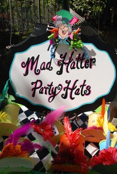 Mad Hatter party display sign designed by : Wonderland Party Props. For party decorating service and party prop rental please visit us at http://www.facebook.com/pages/Wonderland-Party-Props/159537750764498