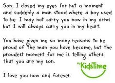 This is so so true!!  I have always been proud to call you David Anthony Goley my son!!  You are always on my mind and in my heart!  I love you so very much my son and I can not wait for that day when we meet again!