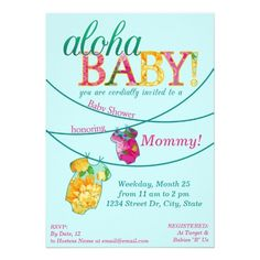 For a luau themed baby shower!