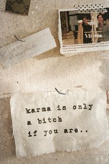 """Karma is only a bitch if you are."" Love this and agreed! Words Quotes, Wise Words, Me Quotes, Funny Quotes, Sayings, Great Quotes, Quotes To Live By, Inspirational Quotes, Motivational"