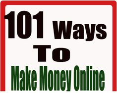 Click image to download ebook :  101 Proven Ways to Make Money Online Starting Today