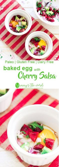 Paleo diet breakfast recipe for beginners: Simple and Easy Baked Egg with Cherry Salsa. Delicious breakfast idea for the summer. Healthy, paleo, gluten-free, and low-carb.