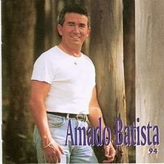 Amado Batista –  1994