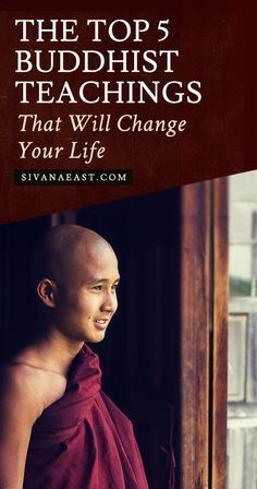These Top 5 Buddhist Teachings Maybe Simple, But They're Profound and Will Change Your Life.
