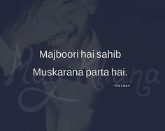 Majboori me muskarana parta hai dil ka gum chupana parta hai . Girly Quotes, Sad Quotes, Best Quotes, Life Quotes, Inspirational Quotes, Poetry Quotes, Hindi Quotes, Urdu Poetry, Quotations