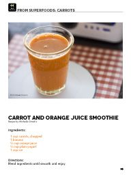 """I saw this in """"Carrot and Orange Juice Smoothie"""" in A Garden Life February 2014 - Vol. 3 Iss. 1."""