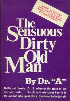 Isaac Asimov - The Sensuous Dirty Old Man