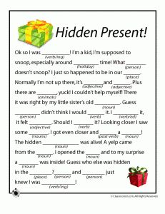 Christmas Mad Libs- I checked this out, printed a few and we played them. Great fun! (And a good reminder how to use grammar!)