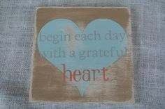 bedroom coral gray begin each day with a grateful heart painted wooden sign