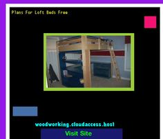 Plans For Loft Beds Free 230611 - Woodworking Plans and Projects!