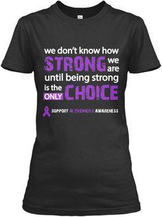 Support Alzheimer's Awareness Like and Repin Order here: http://teespring.com/support-alzheimers-awareness