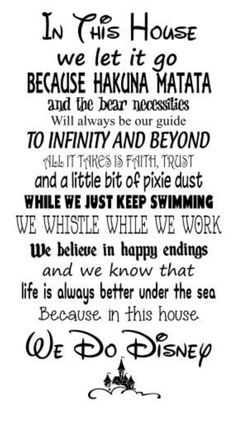 """SVG file – In this House We Do Disney- Both """"Bear"""" and """"Bare"""" versions - Schlechtes Wetter Lustig Disney Family Quotes, Cute Disney Quotes, Walt Disney Quotes, Cute Quotes, Funny Quotes, Disney Sayings, Disney Quotes To Live By, Disney Poems, Beautiful Disney Quotes"""
