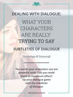 The words your characters use are powerful tools. Learn to wield them effectively in the Subtleties of Dialogue series. | Writerology.net