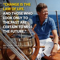 Funny...my dad was not a fan of Kennedy, but this sounds just like my dad, and if the boat had engines instead of sails, they could be in exactly the same place.