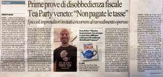 """""""Prime prove di disobbedienza fiscale. Tea Party Veneto: Non Pagate le tasse"""" - (La Repubblica, 20 gennaio 2013)"""