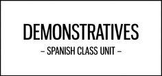 demonstrative_adjectives_pronouns_unit_spanish_class_activities_featured