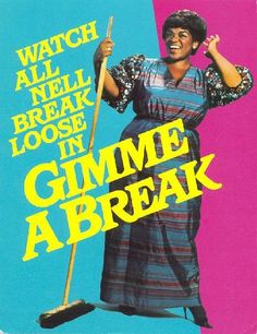 Gimme a Break, Starring Nell Carter. Young Joey Lawrence was also on this show.