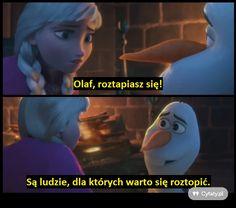 Olaf, roztapiasz się...