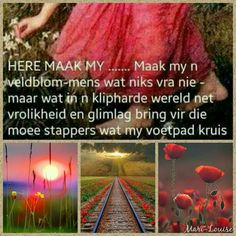 Goeie More, Special Quotes, Afrikaans, Faith In God, Me Quotes, Bring It On, Collages, Mood Boards, Inspiration