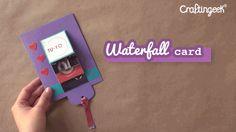 Craftingeek*: Tarjeta en Cascada: Waterfall Card DIY