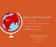 Vienna Per info e prenotazioni: 099 733 12 55 333 342 57 56 info@sguardidalmondo.it