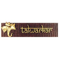 Wood and Gold Ganpati Motif - Name Plate - Small (Talwarkar) Wooden Name Plates, Door Name Plates, Name Plates For Home, Name Board Design, Name Plate Design, Wedding In The Woods, House In The Woods, Wood Wedding Decorations, House Names
