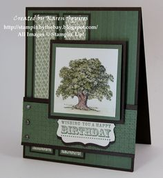 SU's Lovely as a Tree - Masculine card This is probably my all time favorite most used stamp