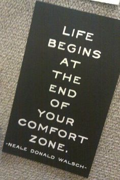 Don't be afraid to break out of your comfort zone