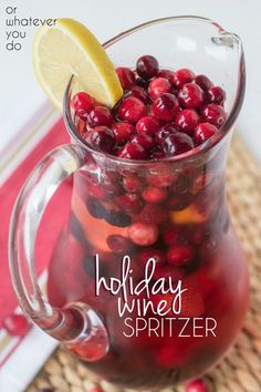 Holiday Wine Spritzer - Easy festive drink that would make a fabulous addition to your Thanksgiving table!