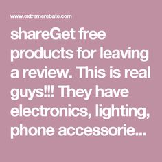 shareGet free products for leaving a review. This is real guys!!! They have electronics, lighting, phone accessories, fidget products, toys and more.#FreeStuff #FreeSamples #Freebies