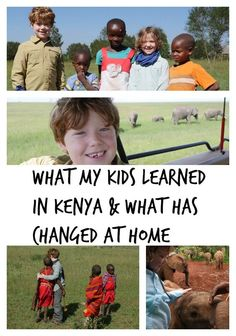 A personal look at how traveling to Kenya changed my kids and the impact the trip has made on their lives at home.