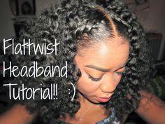 Natural Hair - Flattwist Headband Tutorial!!