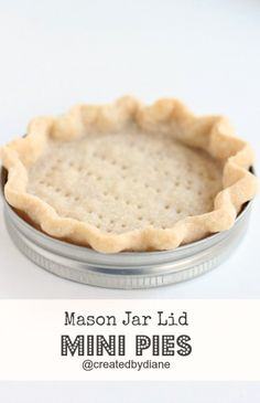 Your own MINI Pies Baking pies in mason jar lids is easy and they result in ADORABLE mini pies.Baking pies in mason jar lids is easy and they result in ADORABLE mini pies. Mini Desserts, Just Desserts, Delicious Desserts, Dessert Recipes, Yummy Food, Mini Pie Recipes, Jar Recipes, Plated Desserts, Mason Jar Desserts