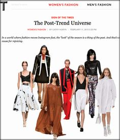 NEW! Cathy Horyn argues that Fashion is post-trend, and TBM finds a parallel for Modelling. | The Business Model