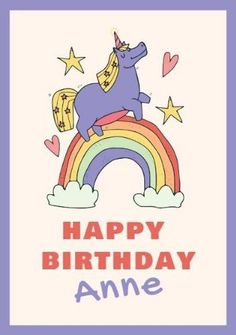 A colorful rainbow with a unicorn illustration on a bright background with a purple frame. Create your own cute happy birthday card. Cute Happy Birthday, Happy Birthday Cards, Unicorn Cards, Unicorn Illustration, Bright Background, Create Your Own, Rainbow, Colorful, Purple