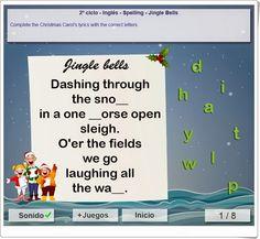 """El villancico """"Jingle bells"""" es la base para una magnífica actividad de ortografía de inglés para niños de 3º y 4º niveles de Educación Primaria. Del portal mundoprimaria.com. Jingle Bells, Esl, Spelling, Portal, Dates, Lyrics, Xmas, Seasons, Videos"""