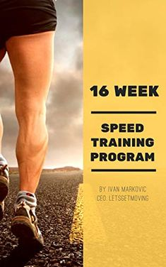 16-Week Speed Training Book: Guide Book on how to stay Fit, build up your Speed, Strength and Overall Conditioning (English Edition) eBook: Markovic, Ivan, Ideas, Engineer: Amazon.de: Kindle Store Speed Training, Amazon Price, Best Selling Books, Prime Video, Guide Book, Training Programs, Stay Fit, Textbook, Movies And Tv Shows