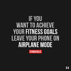If You Want To Achieve Your Fitness Goals