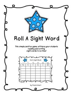 This simple and fun game will have your students reading and writing sight words in no time!  Plus it's FREE!!!  Can't beat that. :)