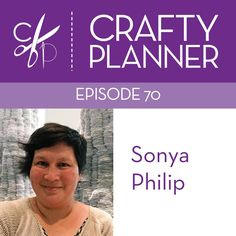 Sonya Philip on the Crafty Planner podcast